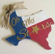 Handpainted Texas State Pride Sign Oh My Stars